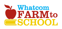 Whatcom Farm-to-School | Whatcom County, WA