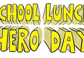 Celebrating School Lunch Heroes