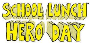school-lunch-hero-day
